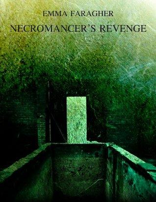 Necromancer's Revenge (Trix SinClara)