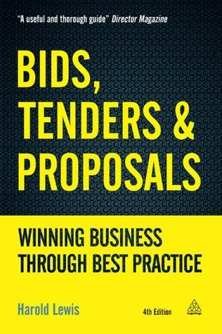 Bids, Tenders and Proposals Winning Business Through Best Practice, 5th edition