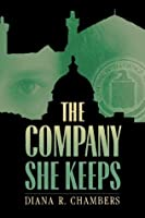 The Company She Keeps (Nick Daley Series)