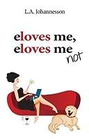 eloves me eloves me not