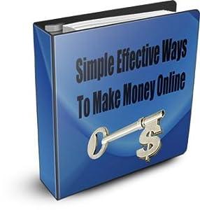 Simple Effective Ways To Make Money Online