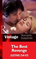 The Best Revenge (Mills & Boon Vintage Romantic Suspense) (Redstone, Incorporated - Book 10)