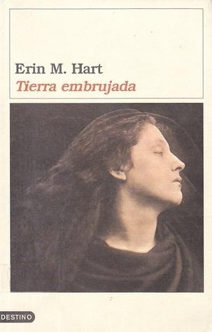 Tierra embrujada  by  Erin Hart