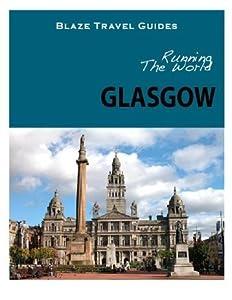 Running The World: Glasgow, Scotland