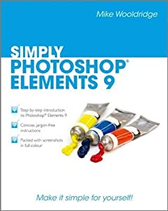 Simply Photoshop® Elements 9