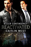 Reactivated (Killer Contingency)