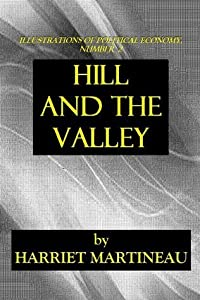 HILL and the VALLEY (ILLUSTRATIONS OF POLITICAL ECONOMY)
