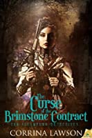 The Curse of the Brimstone Contract (The Steampunk Detectives)