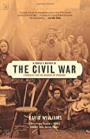 A People's History of the Civil War: Struggles for the Meaning of Freedom (New Press People's History)