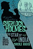 Sherlock Holmes: The Star of India (Further Adventures of Sherlock Holmes)