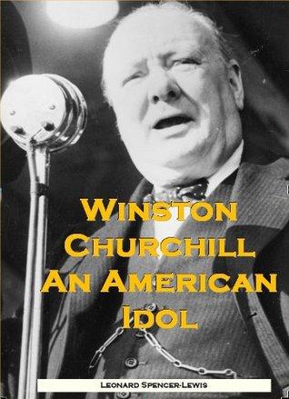 Winston Churchill An American Idol