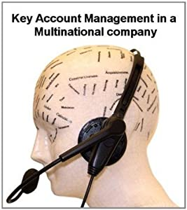 Key Account Management for Multinational Coroporations