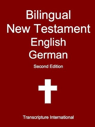 Bilingual New Testament English German