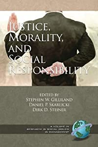 Justice, Morality, and Social Responsibility
