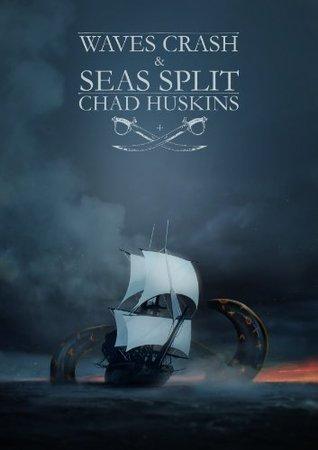 Waves Crash and Seas Split (The Sea Song Saga)