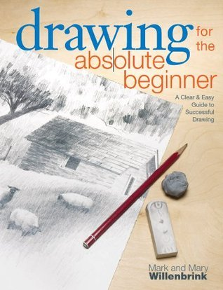 Drawing-for-the-Absolute-Beginner-A-Clear-Easy-Guide-to-Successful-Drawing