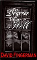 Two Degrees Closer to Hell