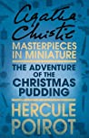 The Adventure of the Christmas Pudding: A Short Story (Hercule Poirot)