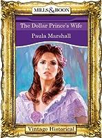 The Dollar Prince's Wife (Mills & Boon Historical) (The Dilhorne Dynasty - Book 4)