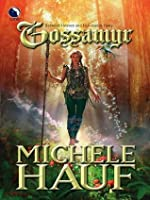 Gossamyr (Changelings #2)