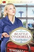 Seattle Cinderella (Romancing America)