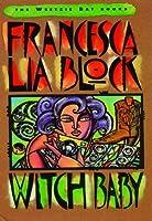 Witch Baby (Weetzie Bat, #2)