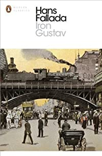Iron Gustav: A Berlin Family Chronicle