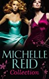 Michelle Reid Collection: The Mistress Bride / The Spanish Husband / The Bellini Bride / The Tycoon's Bride / The Purchased ... Surrender / The Unforgettable Husband