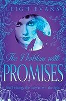 The Problem With Promises (Mystwalker 2)