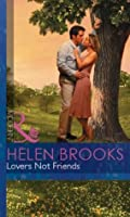 Lovers not Friends (Mills & Boon Modern)