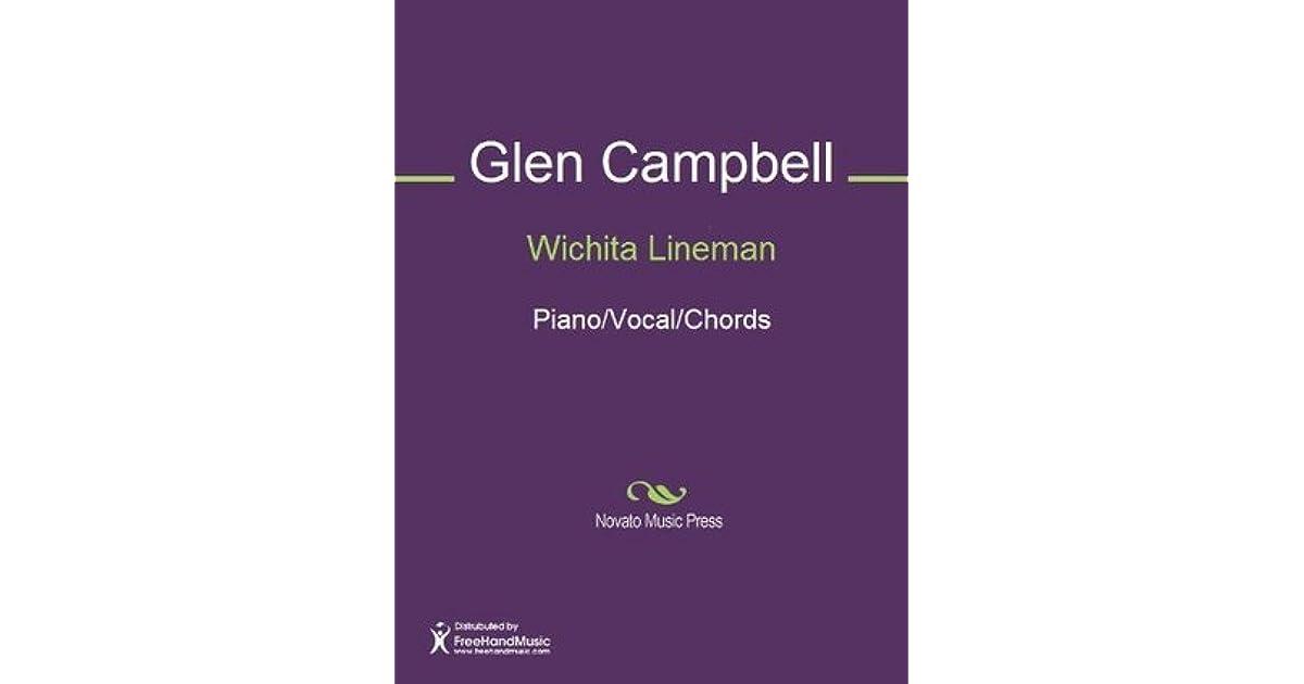 Wichita Lineman Pianovocalchords By Jimmy Webb