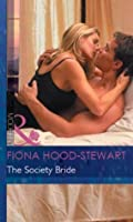 The Society Bride (Mills & Boon Modern) (Latin Lovers - Book 17)