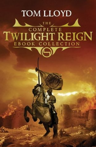 Tom Lloyd - 1-5 - The Complete Twilight Reign Collection