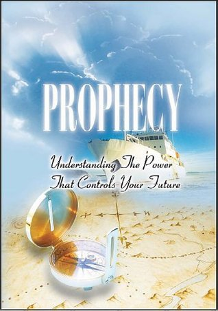 Prophecy Understanding The Power That Controls Your Future By Chris Oyakhilome