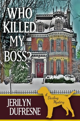 Who Killed My Boss? (Sam Darling, #1)