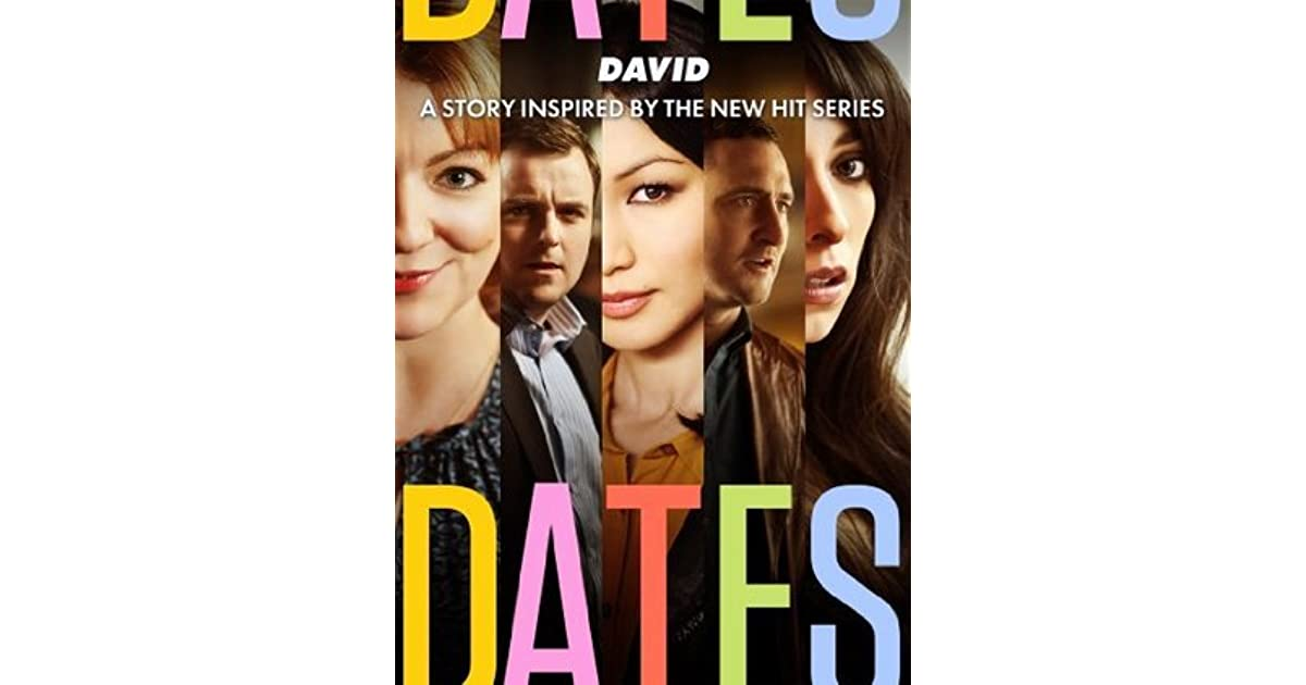 David: A Story Inspired by the New Hit Series Dates