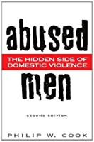 Abused Men: The Hidden Side of Domestic Violence