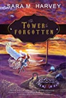 The Tower of the Forgotten (The Blood of Angels, #3)