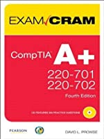 CompTIA A+ 220-701 and 220-702 Exam Cram (4th Edition)