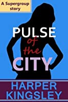 Pulse of the City (Supergroup)