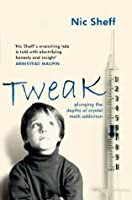 Tweak: Growing up on Crystal Meth