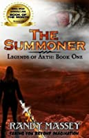 The Summoner (The Legends of Arth, #1)