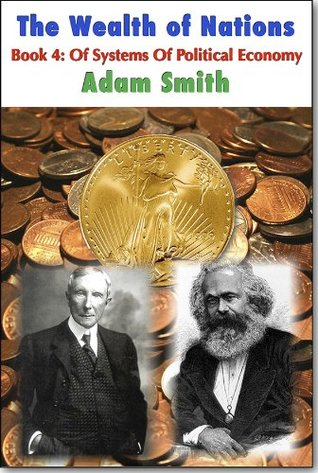 The Wealth of Nations - Systems Of Political Economy (Translated)