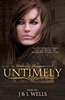 Untimely (An Untimely Romance)