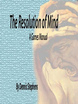 The Resolution of Mind