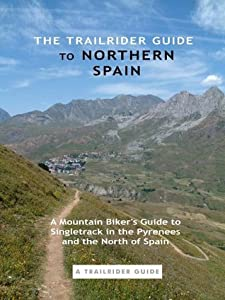 The Trailrider Guide to Northern Spain