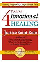 4 Tools of Emotional Healing (Love, Lust and the Longing for God)
