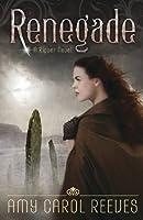 Renegade (A Ripper Novel)