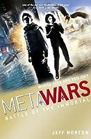 MetaWars 3: Battle of the Immortal