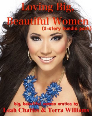 Loving Big Beautiful Women (BBW virgin curves)
